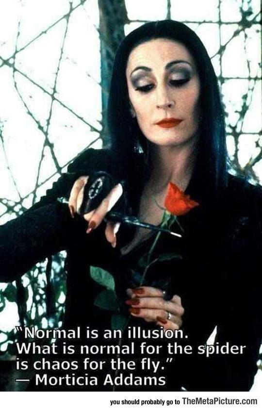 cool-normal-Morticia-Addams-quote